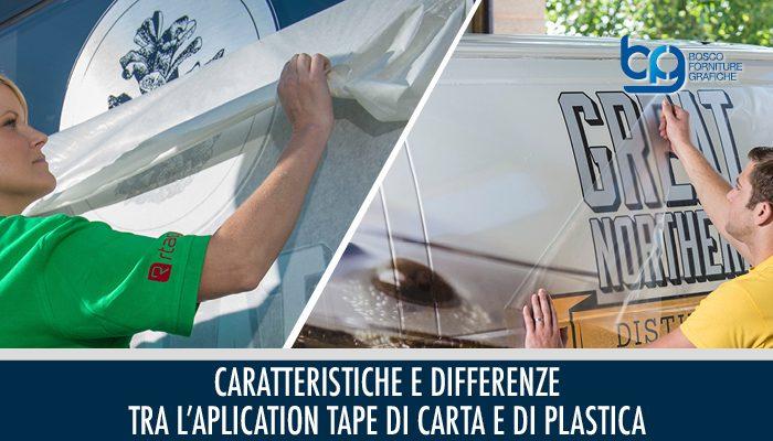 Caratteristiche e differenze tra l'application tape di carta e di plastica